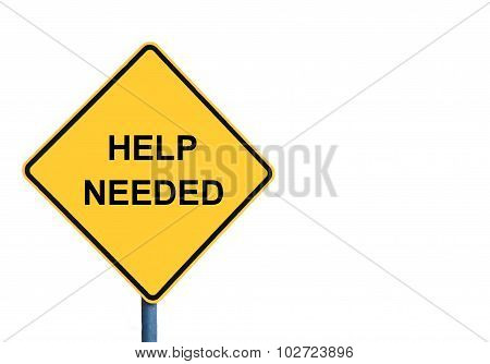 Yellow Roadsign With Help Needed Message