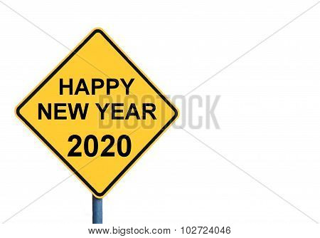 Yellow Roadsign With Happy New Year 2020 Message
