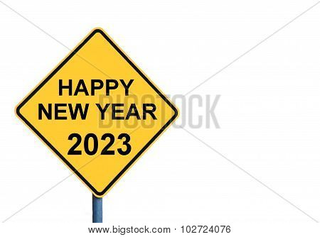 Yellow Roadsign With Happy New Year 2023 Message