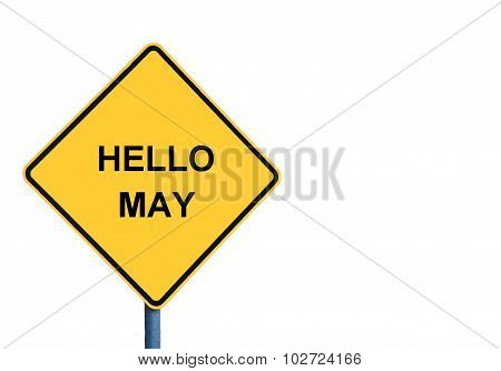 Yellow Roadsign With Hello May Message