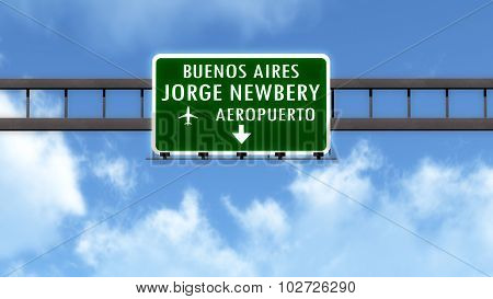 Buenos Aires Newbery Argentina Airport Highway Road Sign