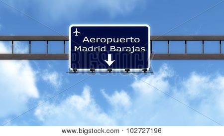 Madrid Barajas Spain Airport Highway Road Sign