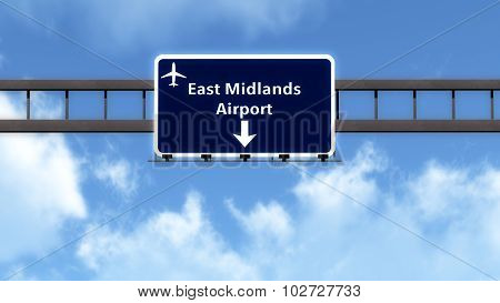 East Midlands England United Kingdom Airport Highway Road Sign