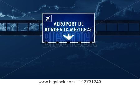 Bordeaux France Airport Highway Road Sign At Night