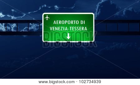 Venezia Italy Airport Highway Road Sign At Night
