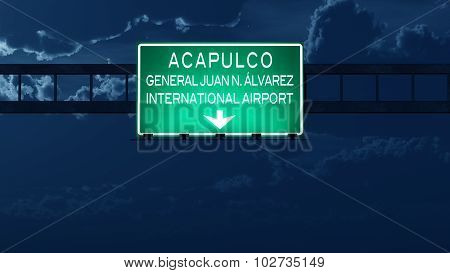 Acapulco Mexico Airport Highway Road Sign At Night