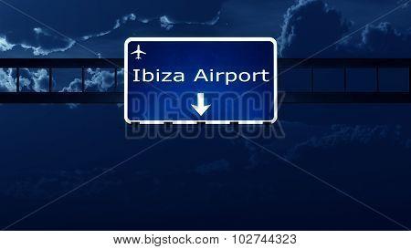 Ibiza Spain Airport Highway Road Sign At Night
