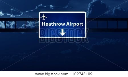 Heathrow London England Uk Airport Highway Road Sign At Night