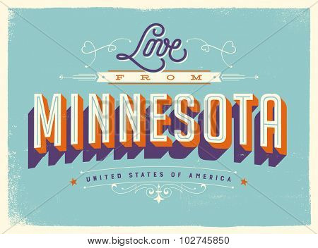 Vintage style Touristic Greeting Card with texture effects - Love from New Minnesota - Vector EPS10.