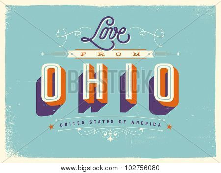 Vintage style Touristic Greeting Card with texture effects - Love from Ohio - Vector EPS10.