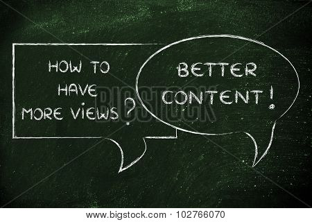 How To Have More Views? Better Content