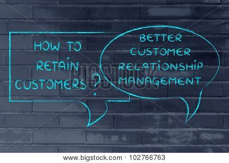 How To Retain Customers? Better Customer Relationship Management