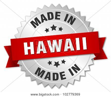 Made In Hawaii Silver Badge With Red Ribbon