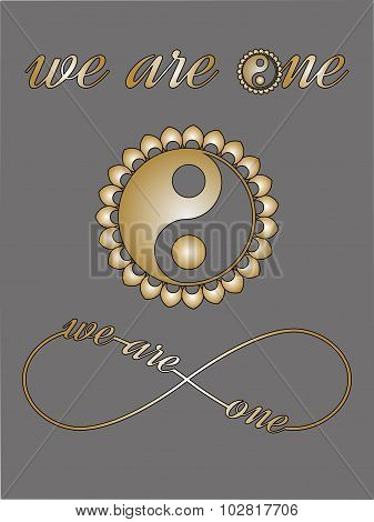Ying Yang symbol, Infinity sign with love text We are one, I love you note Love card