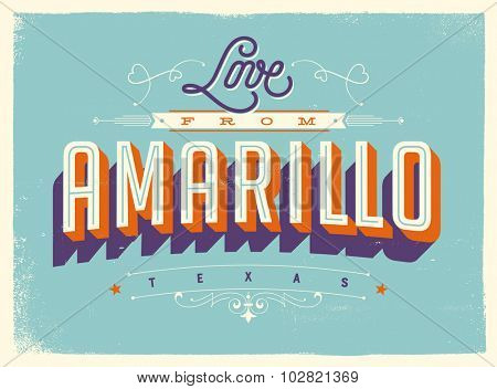 Vintage style Touristic Greeting Card with texture effects - Love from Amarillo, Texas - Vector EPS10.