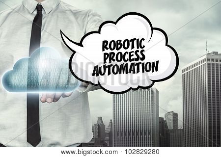 Robotic process automation text on cloud computing theme with businessman
