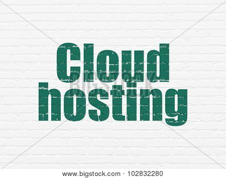 Cloud networking concept: Cloud Hosting on wall background