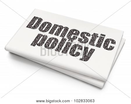 Political concept: Domestic Policy on Blank Newspaper background