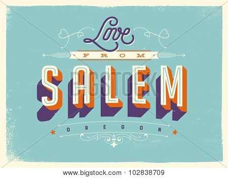 Vintage style Touristic Greeting Card with texture effects - Love from Salem Oregon - Vector EPS10.