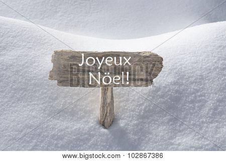 Snow Sign Joyeux Noel Mean Merry Christmas
