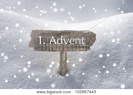 Sign Snow Snowflakes 1 Advent Means Christmas Time