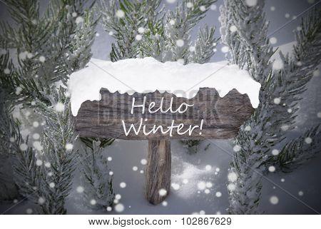 Christmas Sign Snowflakes Fir Tree Text Hello Winter