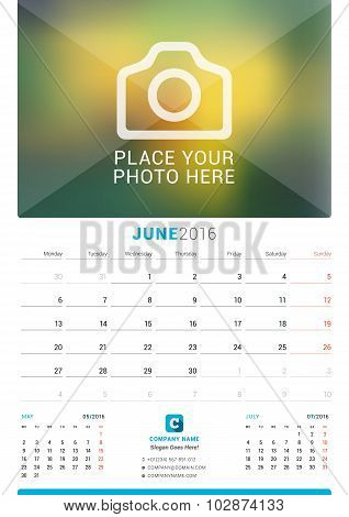 June 2016. Wall Monthly Calendar For 2016 Year. Vector Design Print Template With Place For Photo. W