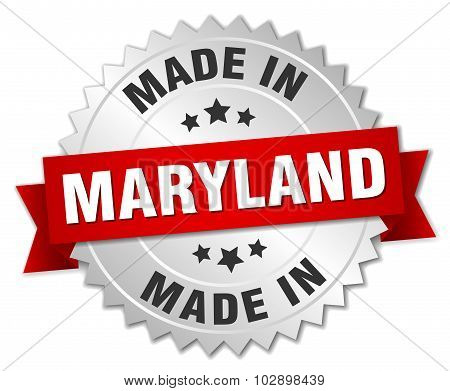 Made In Maryland Silver Badge With Red Ribbon