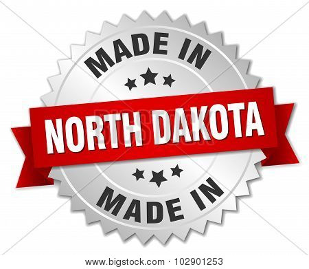 Made In North Dakota Silver Badge With Red Ribbon