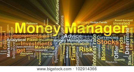 Background concept wordcloud illustration of money manager glowing light