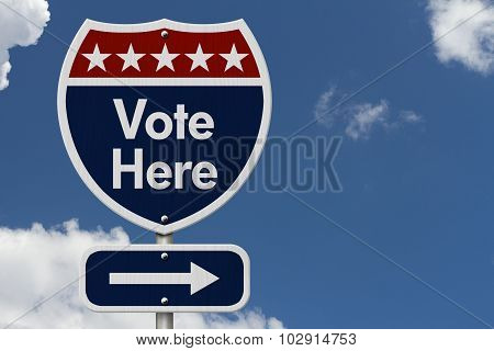 American Vote Here Highway Road Sign