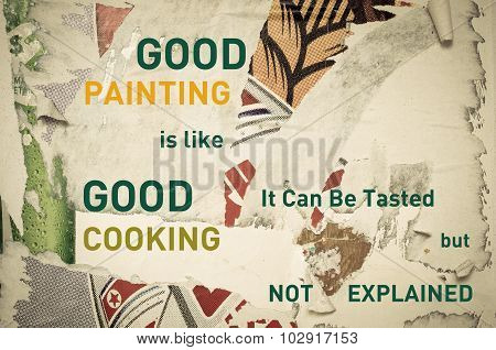 Inspirational Message - Good Painting Is Like Good Cooking