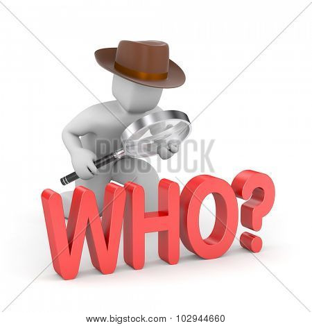 Detective investigates the word - who