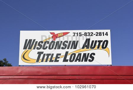 Wisconsin Auto Title Loans Sign On A Storefront