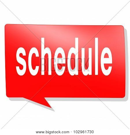 Schedule Word On Red Speech Bubble