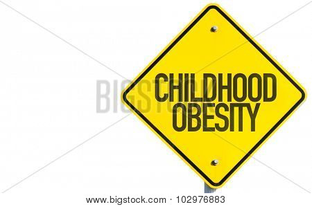 Childhood Obesity sign isolated on white background