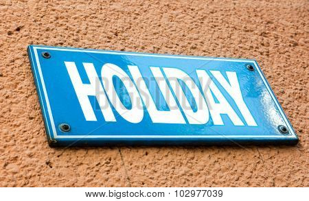 Holiday blue sign