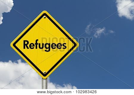 Refugees Road Sign