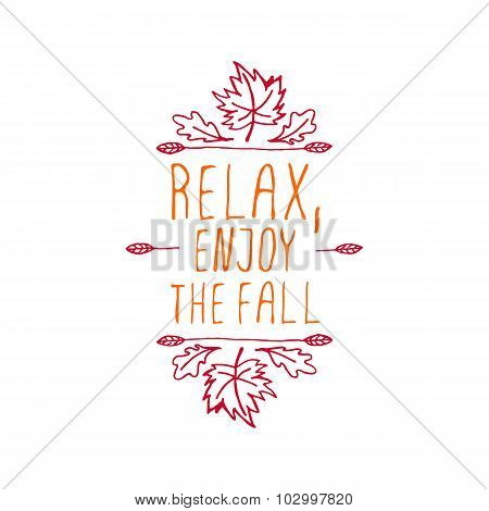 Relax, Enjoy the Fall  - typographic element
