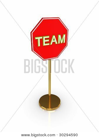 Stylized road sign with a signature TEAM.