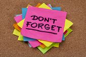 image of bulletin board  - do not forget reminder  - JPG