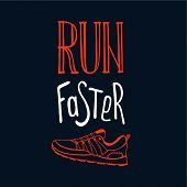 Run Faster Lettering. Running Typography. Sport Motivation Quote. Motivational Poster For Gym, Phras poster