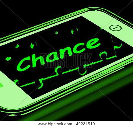 Chance On Smartphone Shows Opportunities