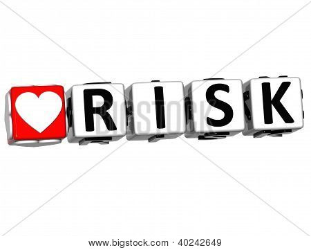 3D Love Risk Button Click Here Block Text