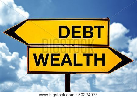 Debt Or Wealth, Opposite Signs