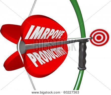 Improve Productivity Bow Arrow Focus Increase Work Output