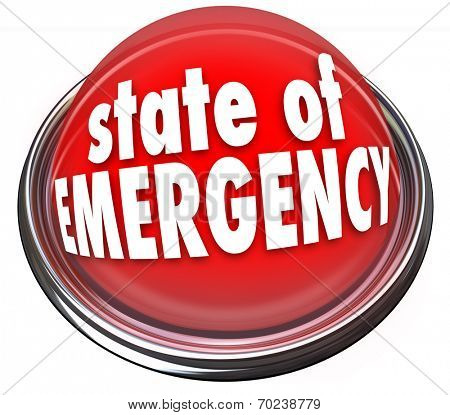 State of Emergency words on a 3d flashing light or button warning about a crisis, trouble, catastrophe or disaster