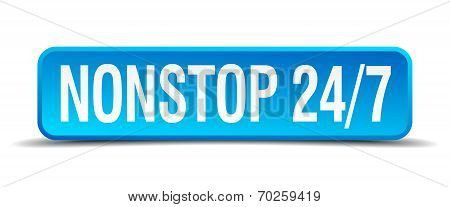 Nonstop 24 7 Blue 3D Realistic Square Isolated Button