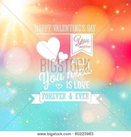 Valentine card, typography style. Soft bokeh background with len