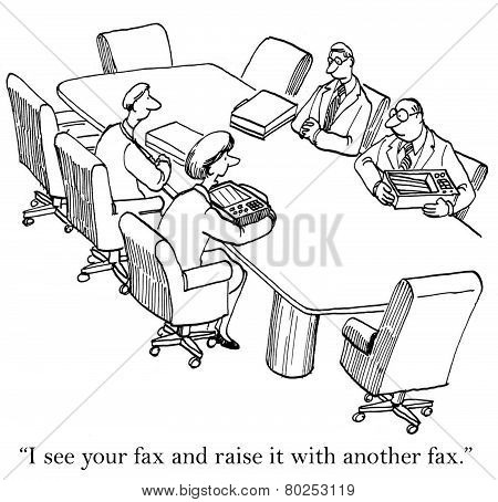 Fax Poker in the Meeting Room